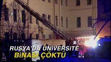 Rusya'da üniversite binası çöktü: 21 kişi enkaz altında