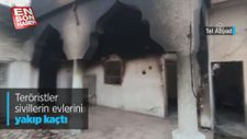 Teröristler sivillerin evlerini yakıp kaçtı