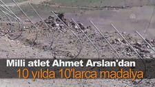 Milli atlet Ahmet Arslan'dan 10 yılda 10'larca madalya