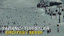 Yabancı turistler Erciyes'i sevdi