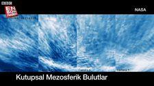 Türbülansın nedenleri: NASA Mezosferik bulutları gözlemledi