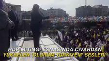 HDP mitingi esnasında civardan yükselen 'Ölürüm Türkiyem' sesleri