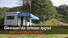 Giresun'da orman işçisi, evini doğaya taşıdı