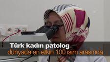 Türk kadın patolog dünyada en etkin 100 isim arasında
