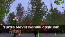 Yurtta Mevlit Kandili coşkusu: Ankara