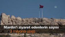 Mardin'i ziyaret edenlerin sayısı 3 milyona ulaştı