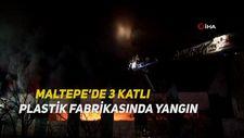 Maltepe'de 3 katlı plastik fabrikasında yangın