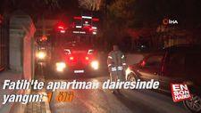 Fatih'te apartman dairesinde yangın: 1 ölü