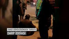 Fatih'te taksi sürücüsünden turiste darp iddiası