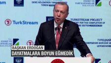 Başkan Erdoğan: Dayatmalara boyun eğmedik