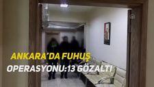 Ankara'da fuhuş operasyonu:13 gözaltı