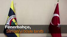 Fenerbahçe, Slimani'yi böyle tanıttı