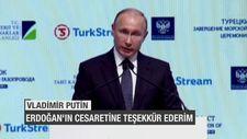Putin: Erdoğan'ın cesaretine teşekkür ederim