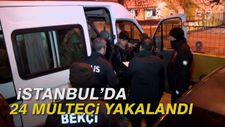 İstanbul'da 24 mülteci yakalandı