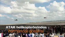 ATAK helikopterlerinden harmandalı gösterisi