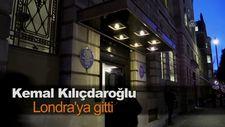 Kemal Kılıçdaroğlu Londra'ya gitti