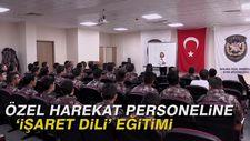 Özel Harekat personeline 'işaret dili' eğitimi