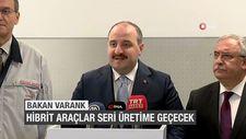 Bakan Varank: Hibrit araçlar seri üretime geçecek