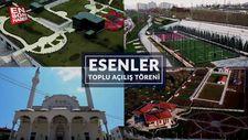 Başkan Uysal: Esenler'e 5 yeni eser hayırlı olsun