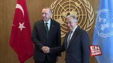 Başkan Erdoğan'ın BM Genel Sekreteri ile görüşmesi