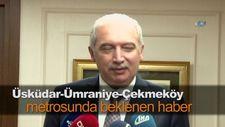 Üsküdar-Ümraniye-Çekmeköy metrosunda beklenen haber