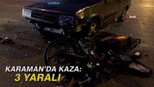 Karaman'da kaza: 3 yaralı