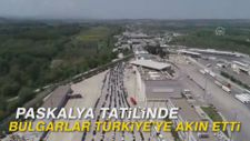 Paskalya tatilinde Bulgarlar Türkiye'ye akın etti