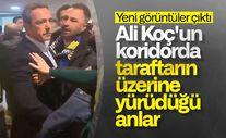 Ali Koç ile Fenerbahçeli taraftarlar arasında kavga
