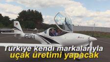 Türkiye kendi markalarıyla uçak üretimi yapacak