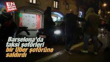 Barselona'da taksi şoförleri bir Uber şoförüne saldırdı