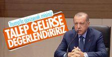 Erdoğan: ABD'den talep gelirse Donald Trump ile görüşebilirim