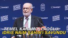 Temel Karamollaoğlu İdris Naim Şahin'i savundu