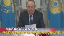 Kazakistan'da Nazarbayev istifasını açıkladı