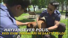 Hayvansever polis, kedi evini yakanları 48 saatte buldu