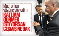 Erdoğan: Macron'un yüzüne söyledim katliam görmek istiyorsan geçmişine bak