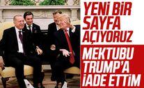 Cumhurbaşkanı Erdoğan ABD ile yeni bir sayfa açmakta kararlıyız