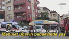 Şehit Jandarma Uzman Çavuş Mehmet Uçar'ın babaevinde yas