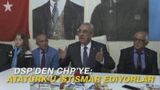 DSP'den CHP'ye: Atatürk'ü istismar ediyorlar