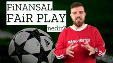 Finansal Fair-Play nedir?