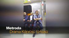 Metroda Drama Köprüsü türküsü