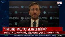 Fahrettin Altun, İnternet Medyası ve Haberciliği Çalıştayı'nda konuştu