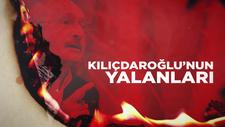 AK Parti'den Kemal Kılıçdaroğlu'nun yalanları videosu