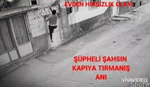 Gaziantep'te bir hırsız, duvardan tırmanarak girdiği evden valiz dolusu eşya çaldı