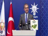 Ömer Çelik: İklim değişikliğiyle mücadelede Türkiye modeli hazırlığı var partimizin