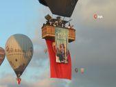 Kapadokya'da balonlar bu kez 15 Temmuz için havalandı