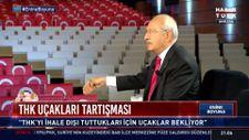 Kemal Kılıçdaroğlu'nun THK çelişkisi