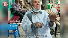 Antalya'da yaşayan 96 yaşındaki Hüseyin Amca'dan aşı çağrısı