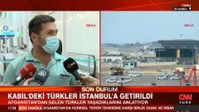 Afganistan'dan gelen Türk yolcu: Askerlerimiz uçağı korudu