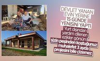 Antalya'da yangından etkilenen yaşlı çiftin evi 15 günde yapıldı