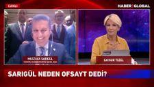 Mustafa Sarıgül: Avrupa'da ofsayt kuralı kaldırılacaktır